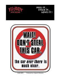 DON'T STEAL THIS CAR!