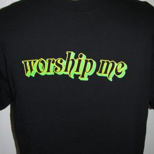 WORSHIP ME BLACK T-SHIRT XL