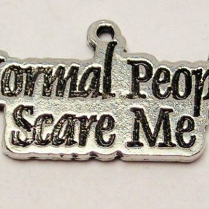 NORMAL PEOPLE SCARE ME - CHARM